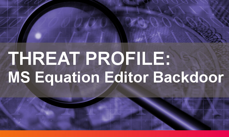 Threat Profile Equation Editor Backdoor