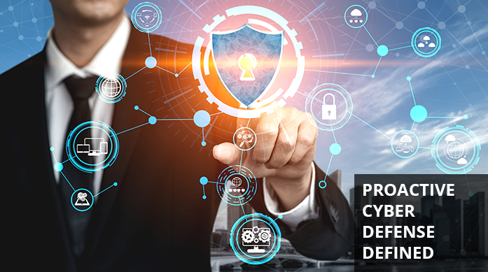What is Proactive Cyber Defense?