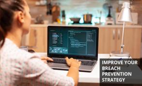 Improve Breach Prevention