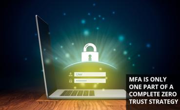 MFA part of zero trust endpoint security framework