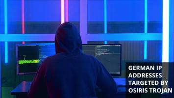 Osiris Trojan Targets German IP Addresses