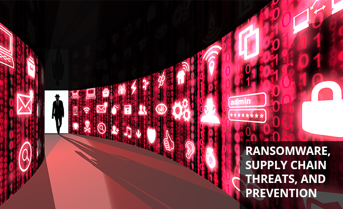 RANSOMWARE AND SUPPLY CHAINS