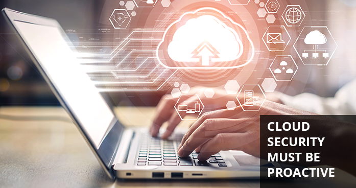 Cloud Workload Security Needs a Proactive Approach to Processes and Technology