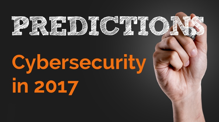 Cybersecurity Predictions for  2017