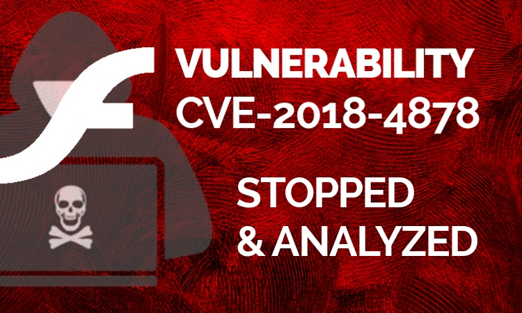 CVE-2018-4878: An Analysis of the Flash Player Hack