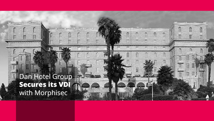 Case Study: Dan Hotel Group Stays Off the Breach List