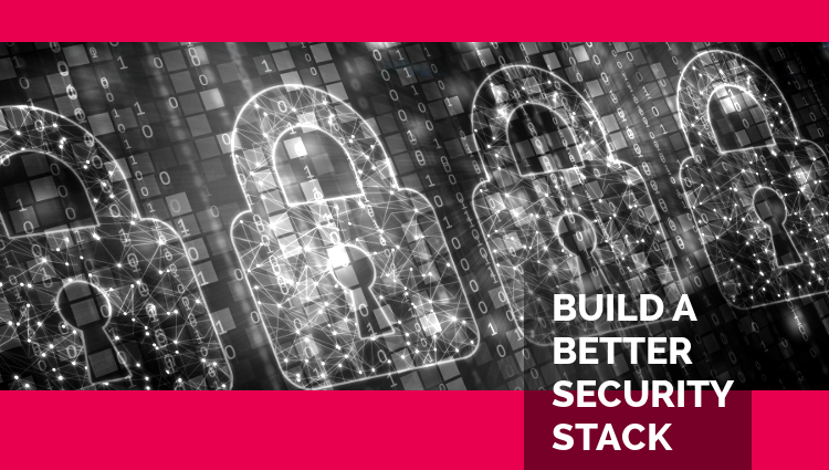 Four Fundamentals in Building a Security Stack