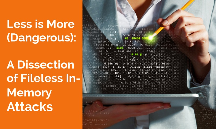 Less is More (Dangerous):A Dissection of Fileless In-Memory Attacks